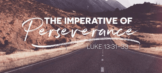 Effective Church Growth Strategies, Luke 13:31