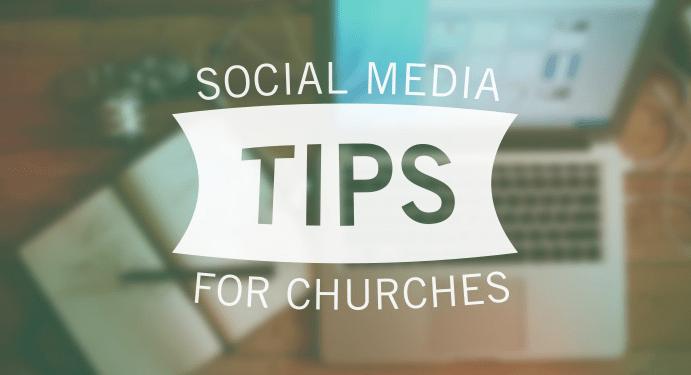 social media tips for churches, church marketing