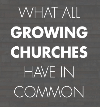 church growth strategies, what all growing churches have in common